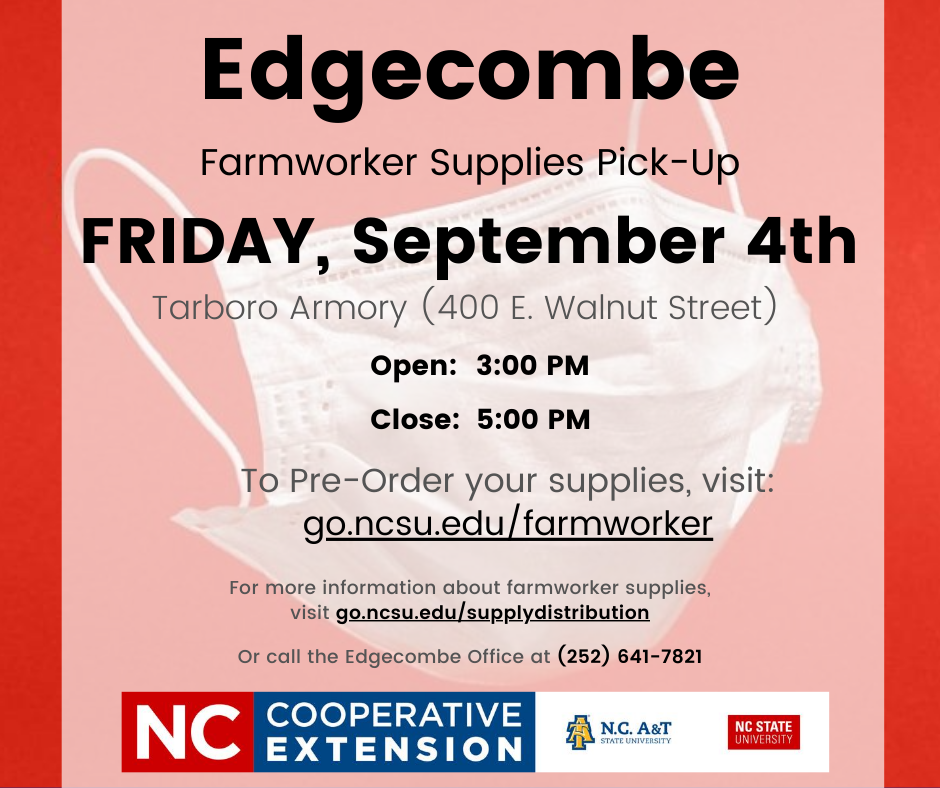 Red flyer with date, location and time of Edgecombe Farmworker Supplies Pick-up - September 4th, 3-5 p.m. at 400 E. Walnut Street)